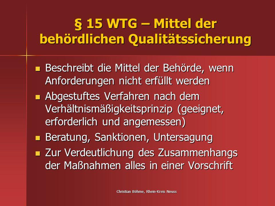 § 15 WTG – Mittel der behördlichen Qualitätssicherung