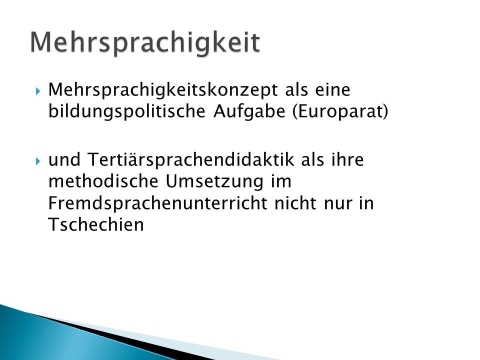 Mehrsprachigkeit Mehrsprachigkeitskonzept als eine bildungspolitische Aufgabe (Europarat)