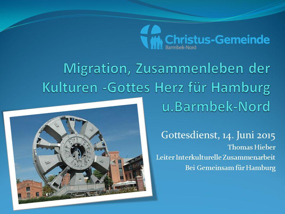 Migration, Zusammenleben der Kulturen -Gottes Herz für Hamburg u