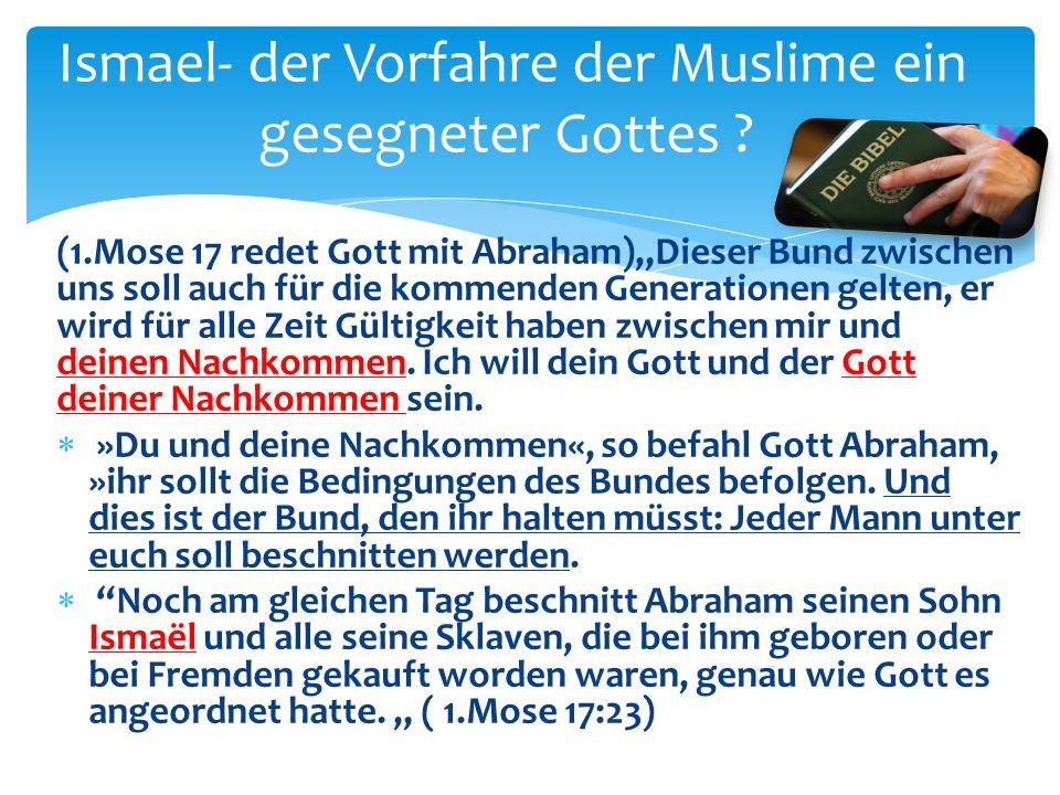 Ismael- der Vorfahre der Muslime ein gesegneter Gottes