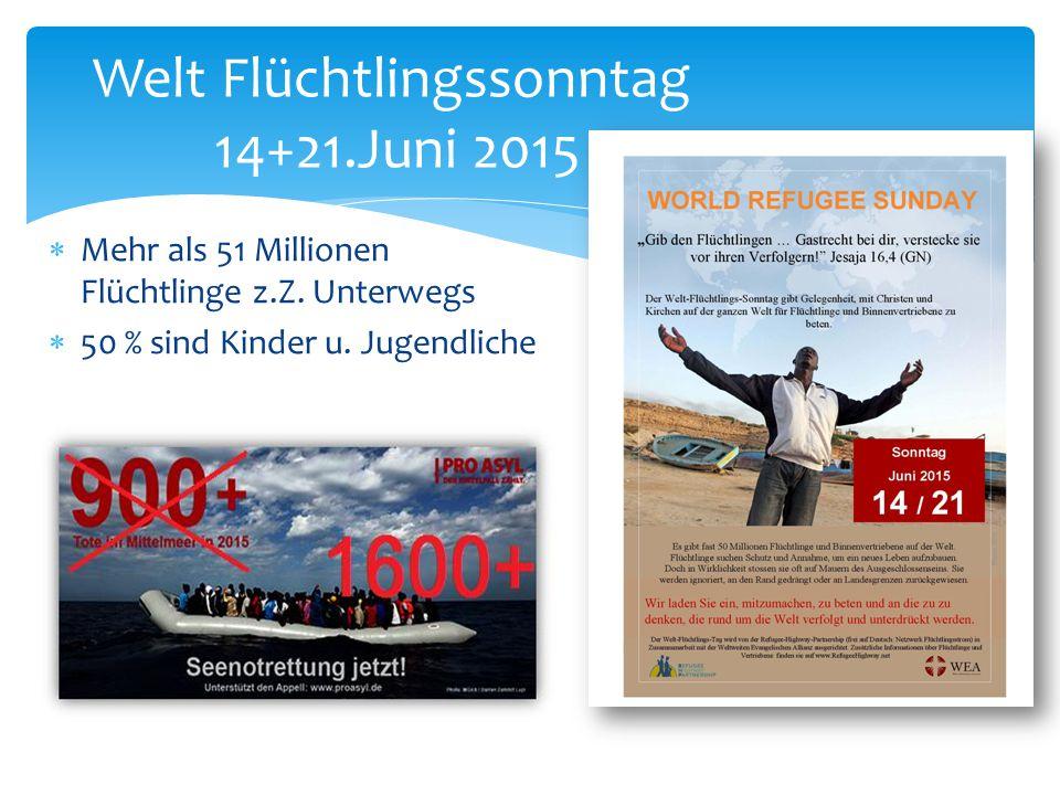 Welt Flüchtlingssonntag 14+21.Juni 2015