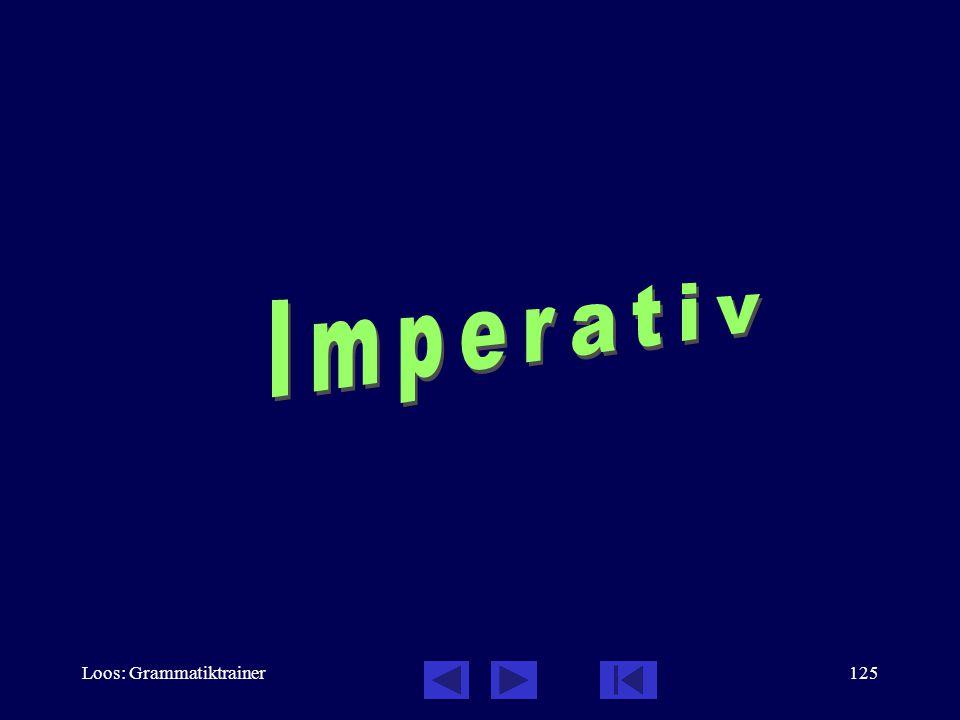 Imperativ Loos: Grammatiktrainer