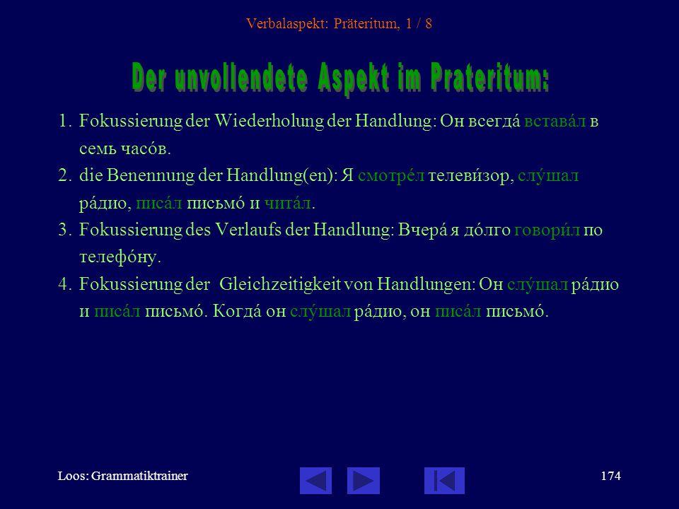 Verbalaspekt: Präteritum, 1 / 8