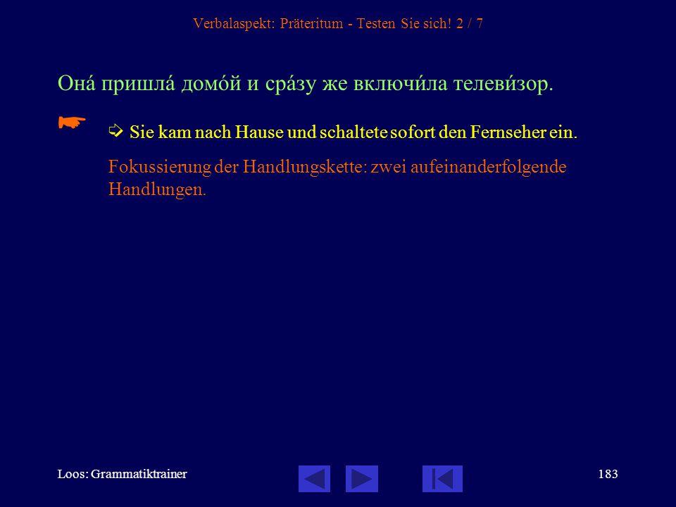 Verbalaspekt: Präteritum - Testen Sie sich! 2 / 7