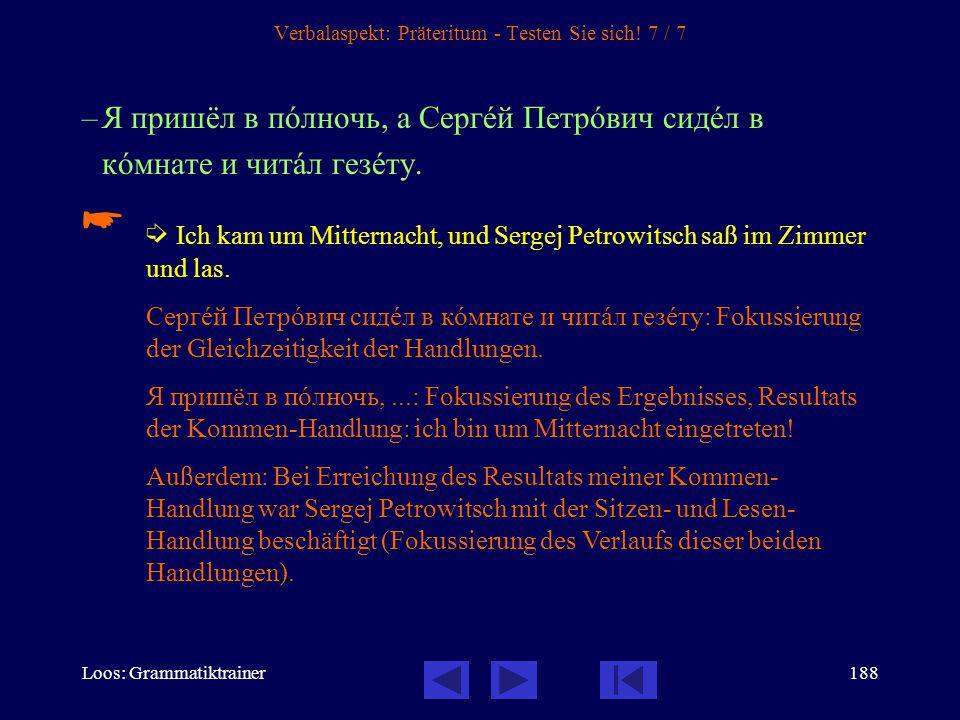 Verbalaspekt: Präteritum - Testen Sie sich! 7 / 7