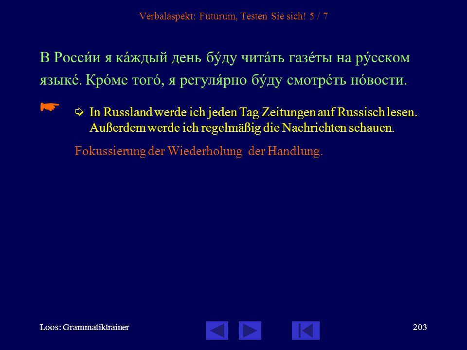 Verbalaspekt: Futurum, Testen Sie sich! 5 / 7