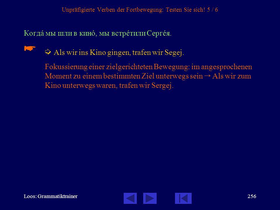 Unpräfigierte Verben der Fortbewegung: Testen Sie sich! 5 / 6