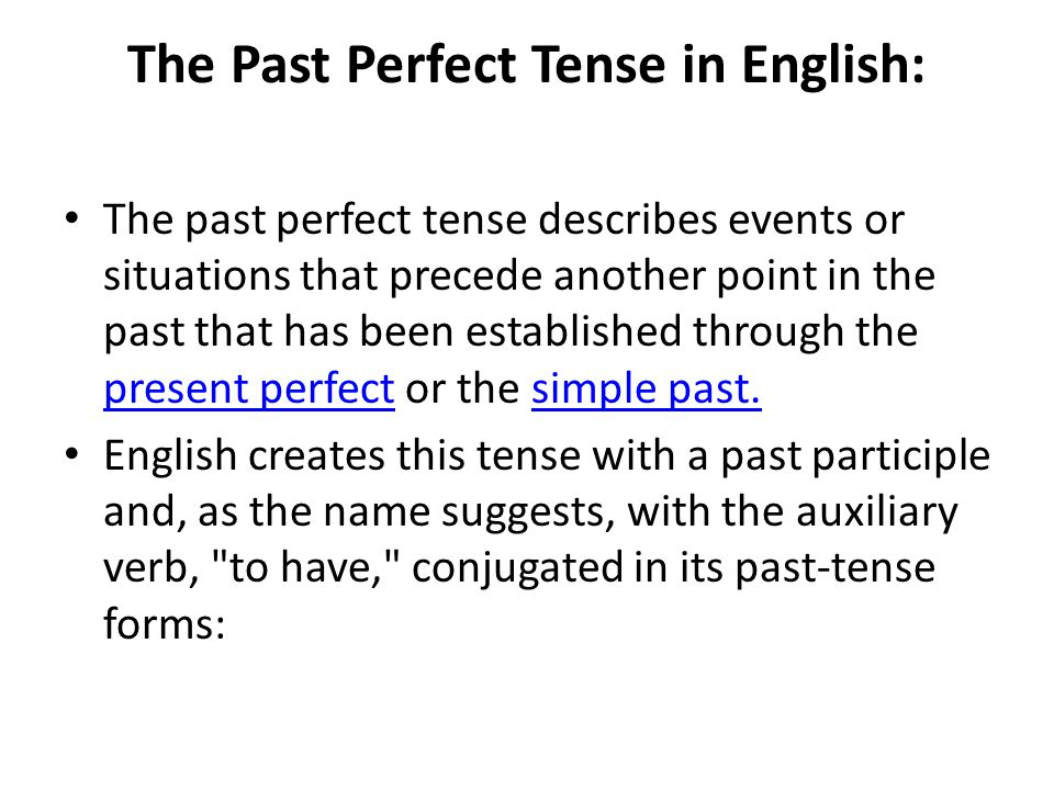 The Past Perfect Tense in English: