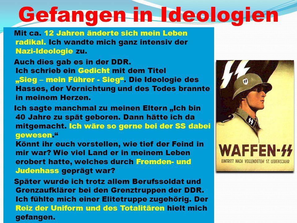 Gefangen in Ideologien