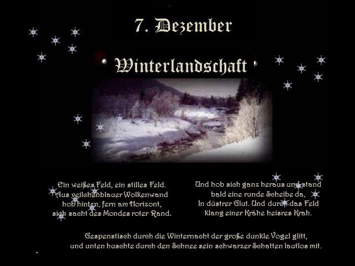 7. Dezember 7. Dezember Winterlandschaft