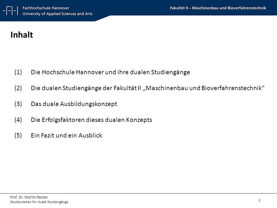 Inhalt Die Hochschule Hannover und ihre dualen Studiengänge