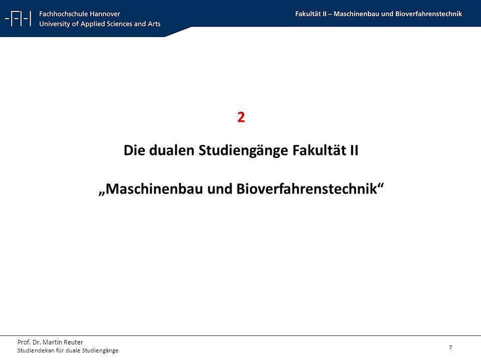 """2 Die dualen Studiengänge Fakultät II """"Maschinenbau und Bioverfahrenstechnik"""