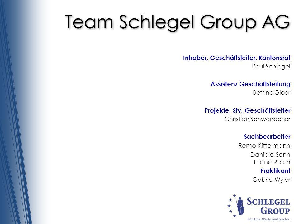 Team Schlegel Group AG Inhaber, Geschäftsleiter, Kantonsrat