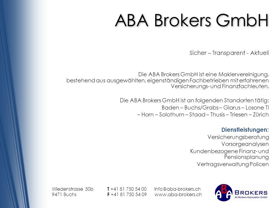 ABA Brokers GmbH Sicher – Transparent - Aktuell Dienstleistungen:
