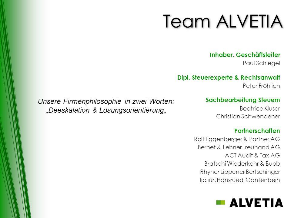 Team ALVETIA Unsere Firmenphilosophie in zwei Worten: