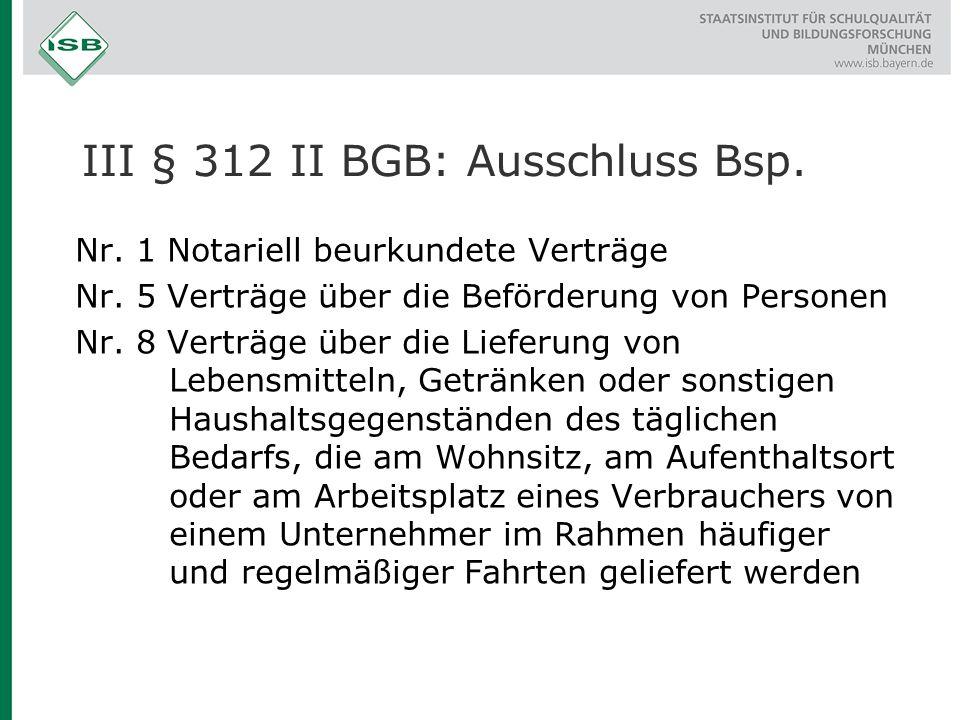 III § 312 II BGB: Ausschluss Bsp.
