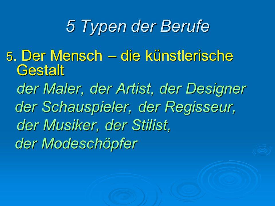 5 Typen der Berufe der Maler, der Artist, der Designer