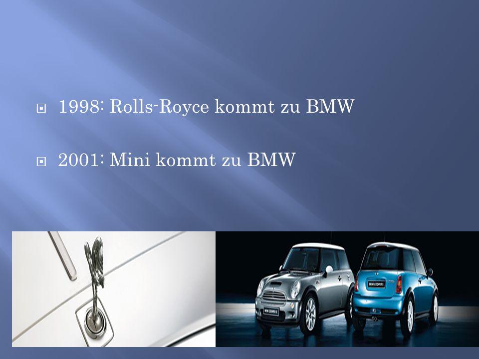 1998: Rolls-Royce kommt zu BMW