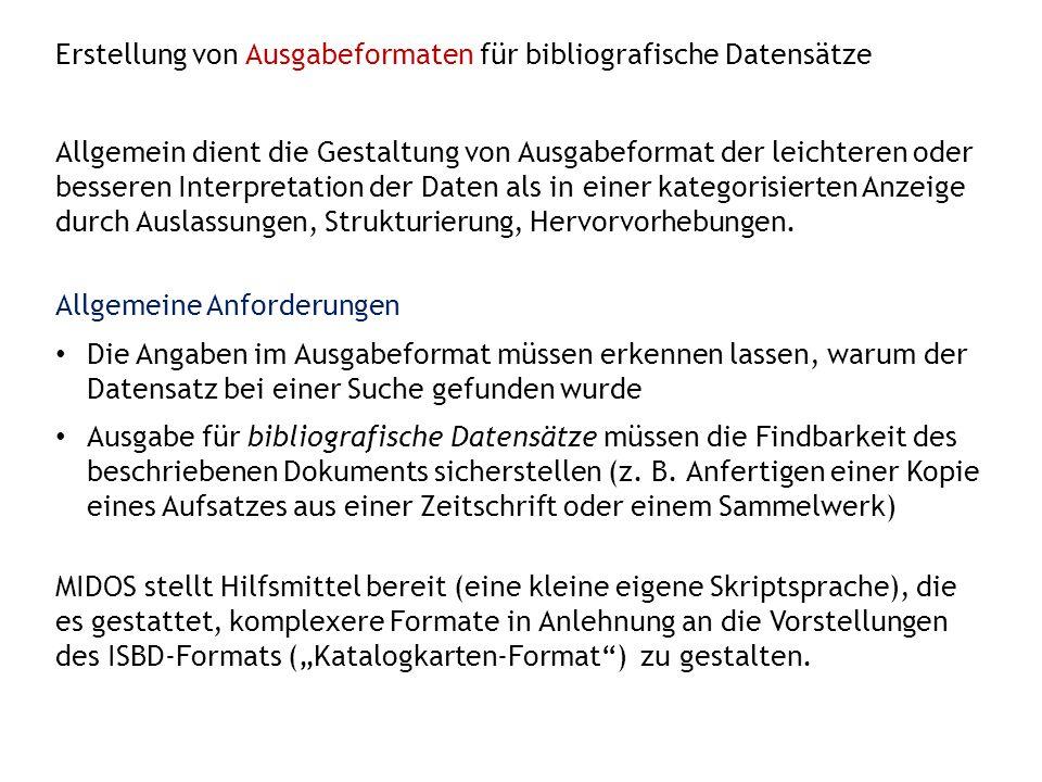 Erstellung von Ausgabeformaten für bibliografische Datensätze