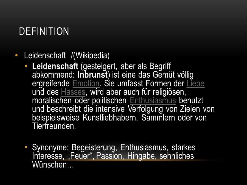 Definition Leidenschaft /(Wikipedia)