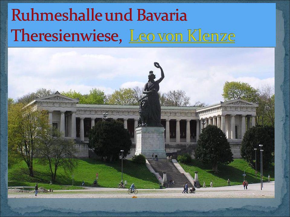 Ruhmeshalle und Bavaria Theresienwiese, Leo von Klenze