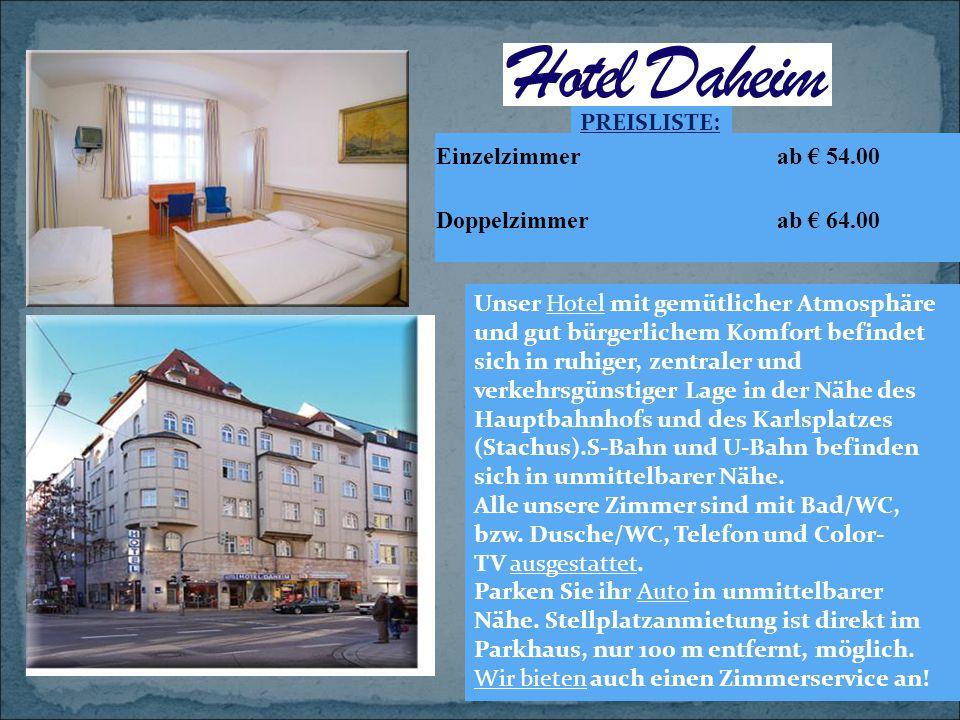 PREISLISTE: Einzelzimmer. ab € 54.00. Doppelzimmer. ab € 64.00.