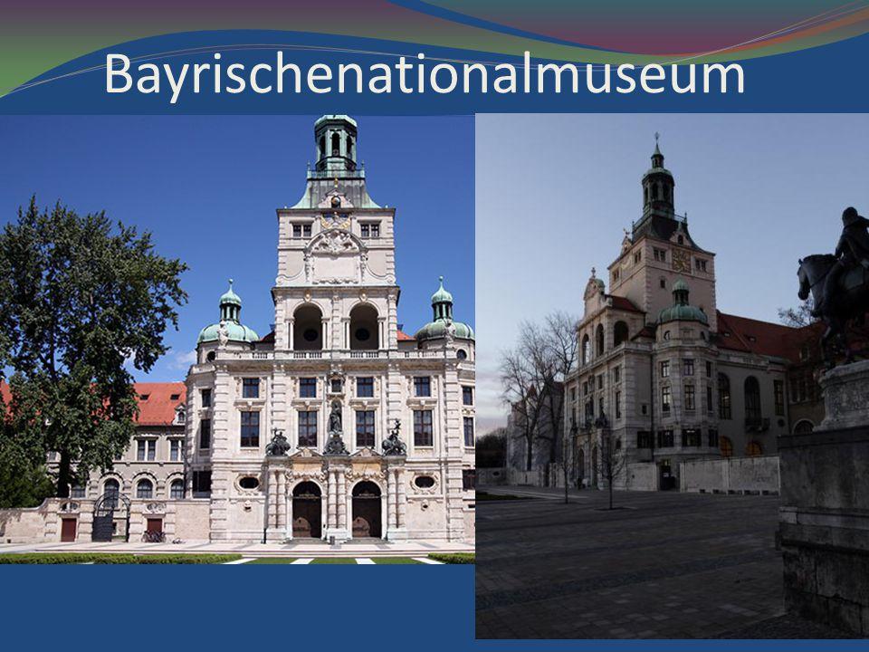 Bayrischenationalmuseum