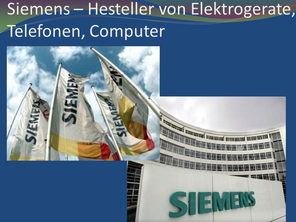 Siemens – Hesteller von Elektrogerate, Telefonen, Computer
