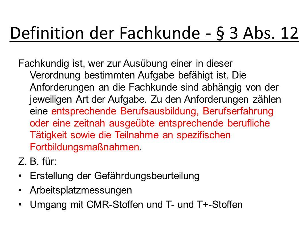 Definition der Fachkunde - § 3 Abs. 12