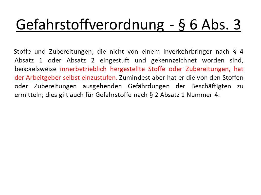 Gefahrstoffverordnung - § 6 Abs. 3