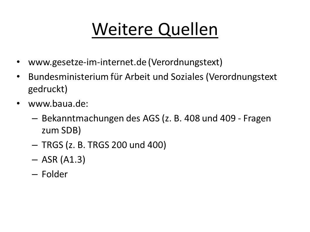 Weitere Quellen www.gesetze-im-internet.de (Verordnungstext)