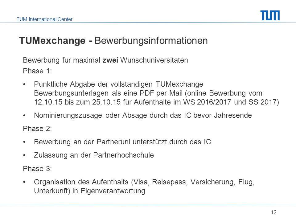 TUMexchange - Bewerbungsinformationen