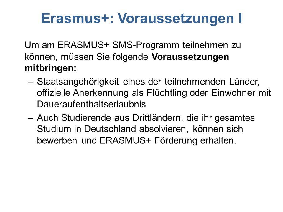 Erasmus+: Voraussetzungen I