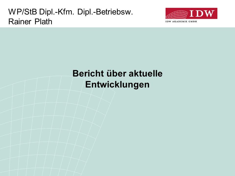 WP/StB Dipl.-Kfm. Dipl.-Betriebsw. Rainer Plath