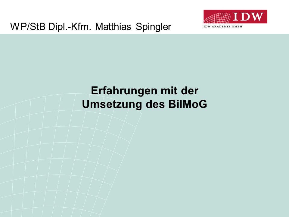 WP/StB Dipl.-Kfm. Matthias Spingler