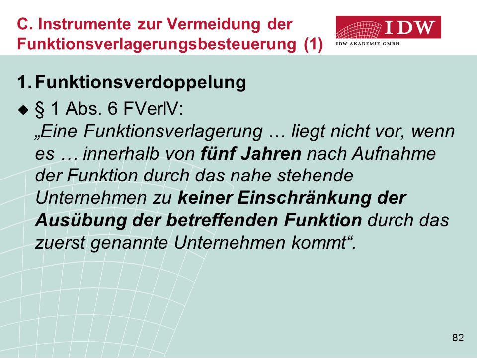 C. Instrumente zur Vermeidung der Funktionsverlagerungsbesteuerung (1)