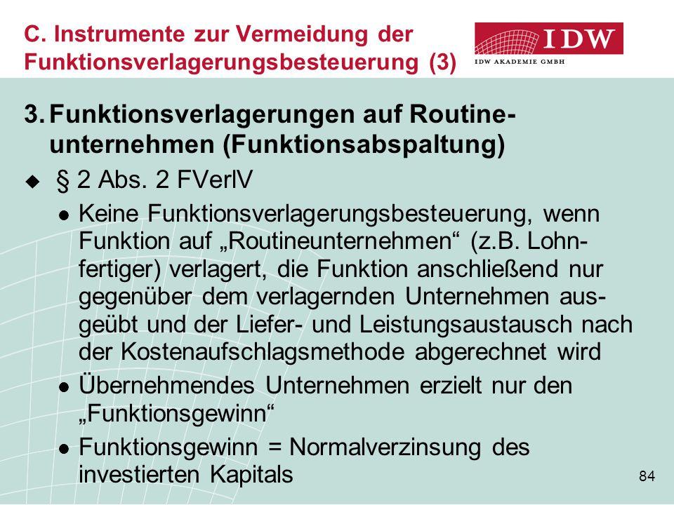 C. Instrumente zur Vermeidung der Funktionsverlagerungsbesteuerung (3)