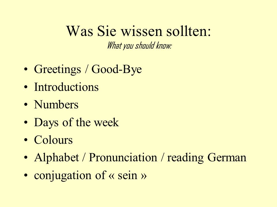 Was Sie wissen sollten: What you should know: