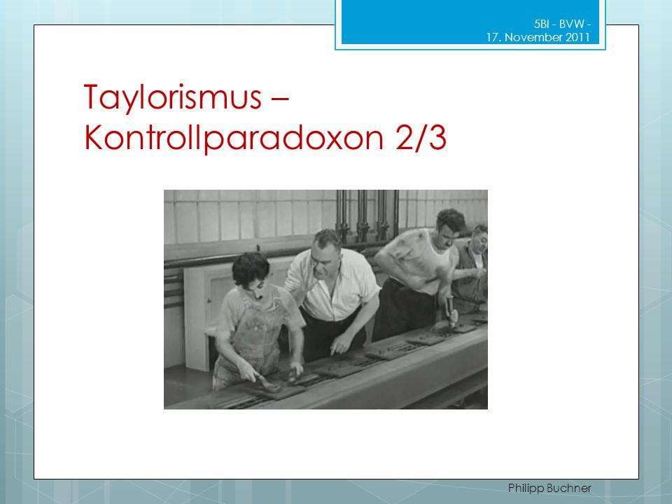Taylorismus – Kontrollparadoxon 2/3