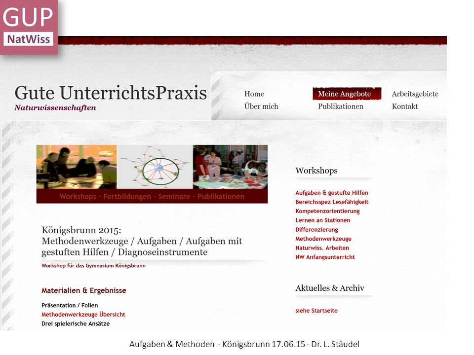 Aufgaben & Methoden - Königsbrunn 17.06.15 - Dr. L. Stäudel
