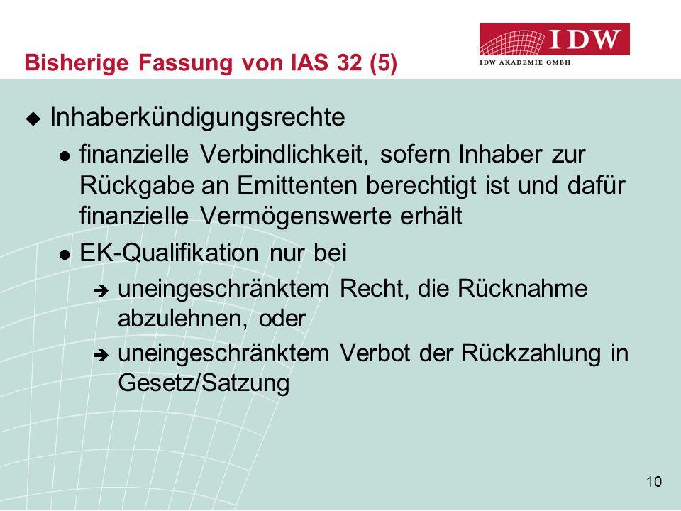 Bisherige Fassung von IAS 32 (5)