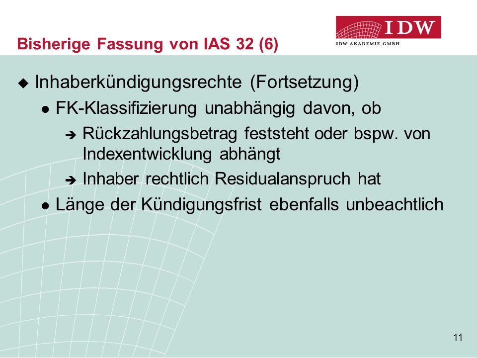 Bisherige Fassung von IAS 32 (6)
