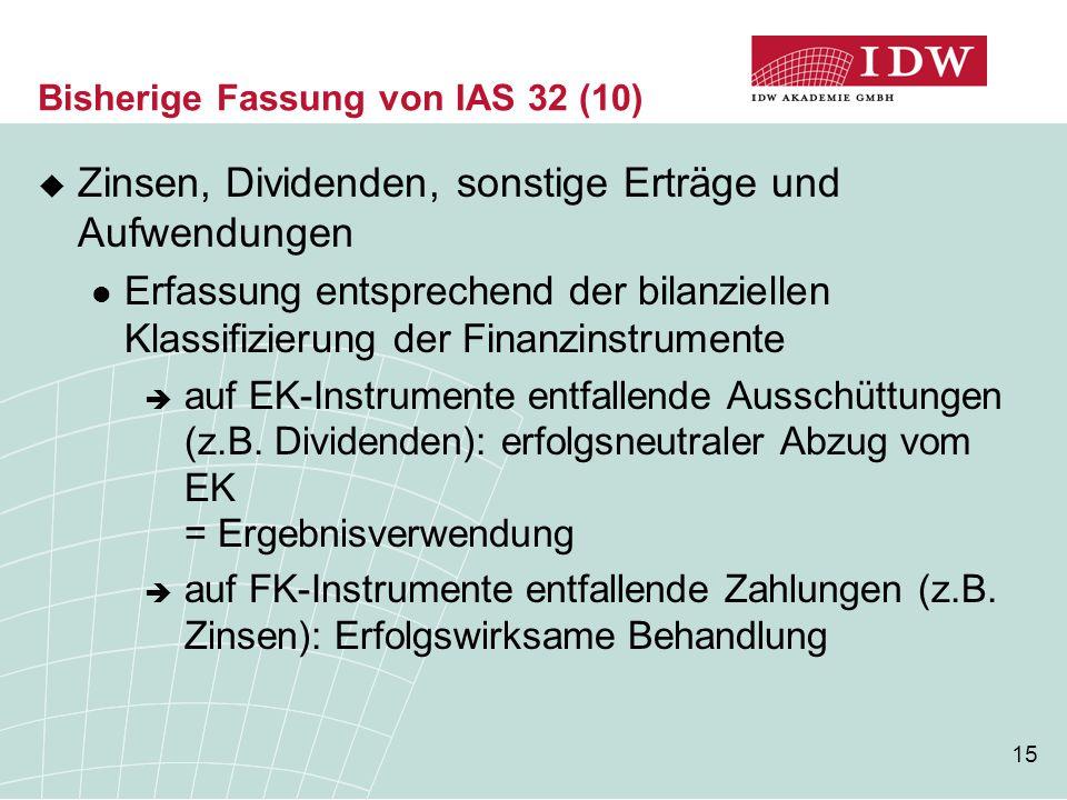 Bisherige Fassung von IAS 32 (10)