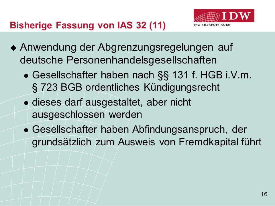 Bisherige Fassung von IAS 32 (11)