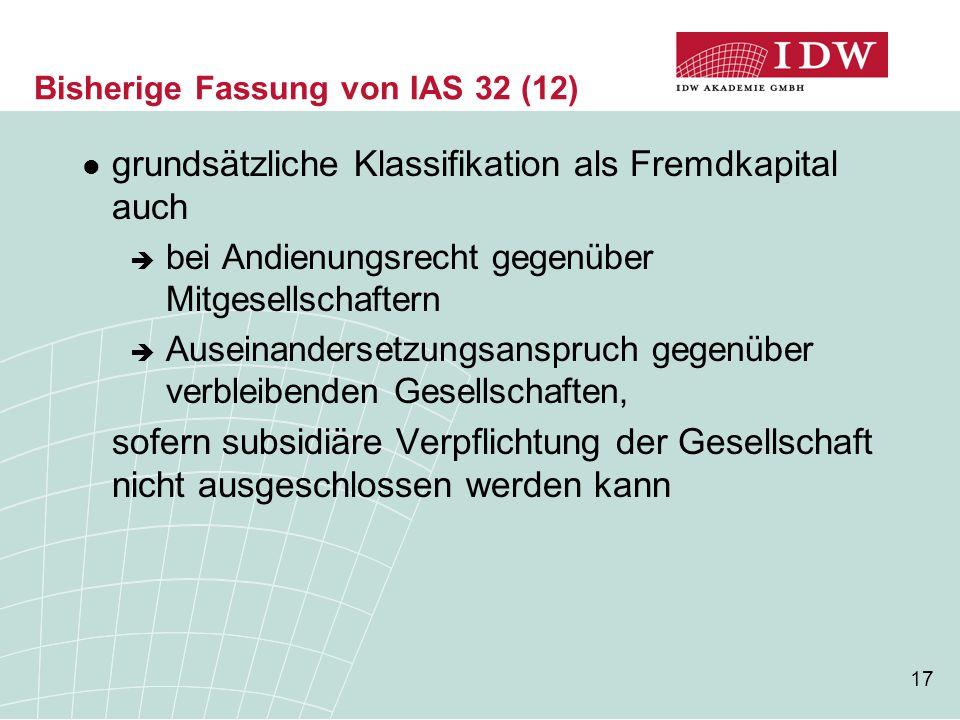 Bisherige Fassung von IAS 32 (12)