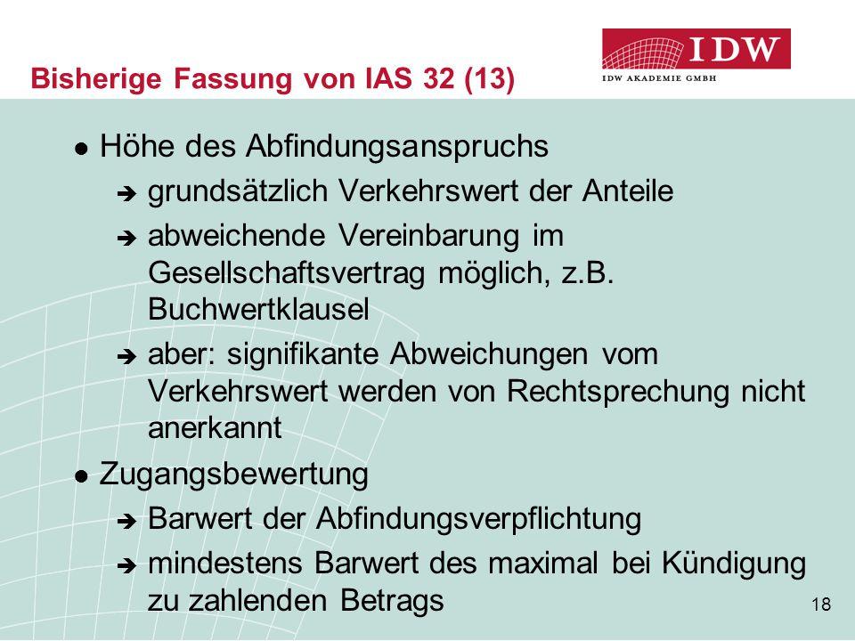 Bisherige Fassung von IAS 32 (13)