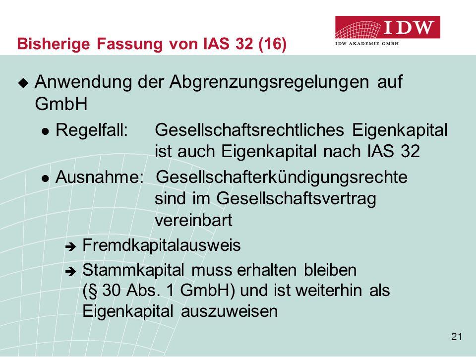 Bisherige Fassung von IAS 32 (16)