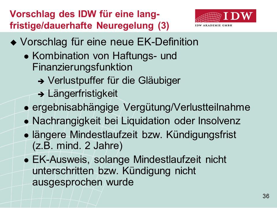 Vorschlag des IDW für eine lang-fristige/dauerhafte Neuregelung (3)