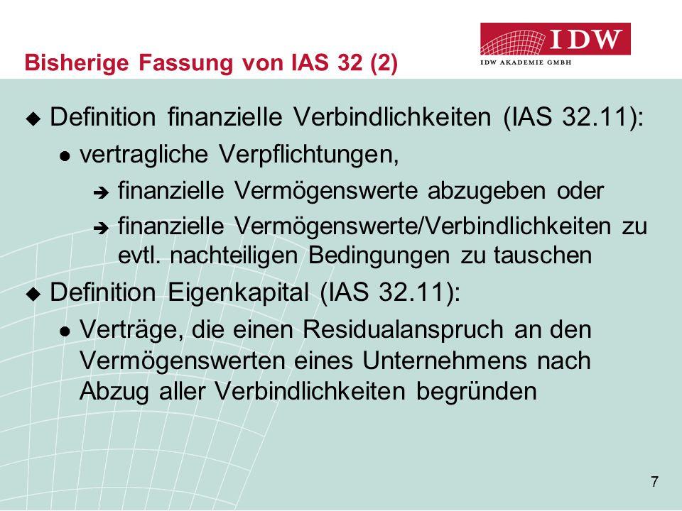 Bisherige Fassung von IAS 32 (2)