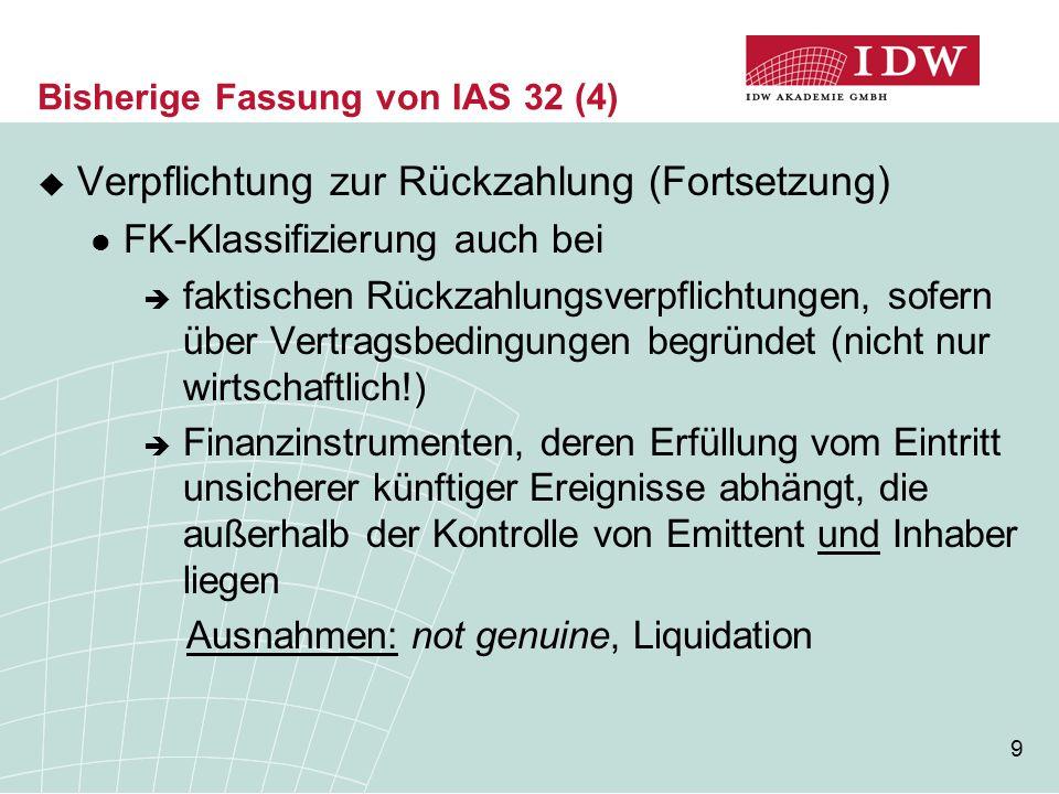 Bisherige Fassung von IAS 32 (4)